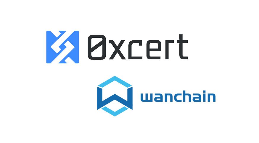 0xcert and Wanchain form alliance to drive adoption of non-fungible tokens