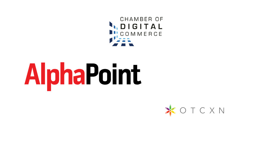 Institutional blockchain providers AlphaPoint and OTCXN join Chamber of Digital Commerce