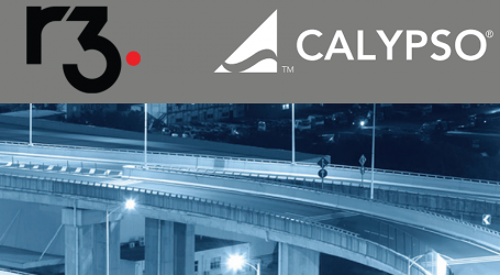 Calypso and R3 successfully test FX trade matching on Corda DLT platform