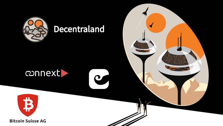 Decentraland partners with imToken, Connext, and Bitcoin Suisse