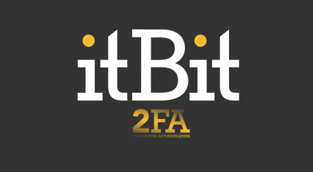 itBit prioritizes security with bitcoin withdrawal limits increased for 2FA-enabled clients