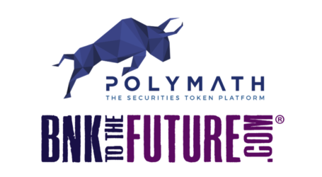 BnkToTheFuture partnering with Polymath to tokenize portfolio of blockchain companies