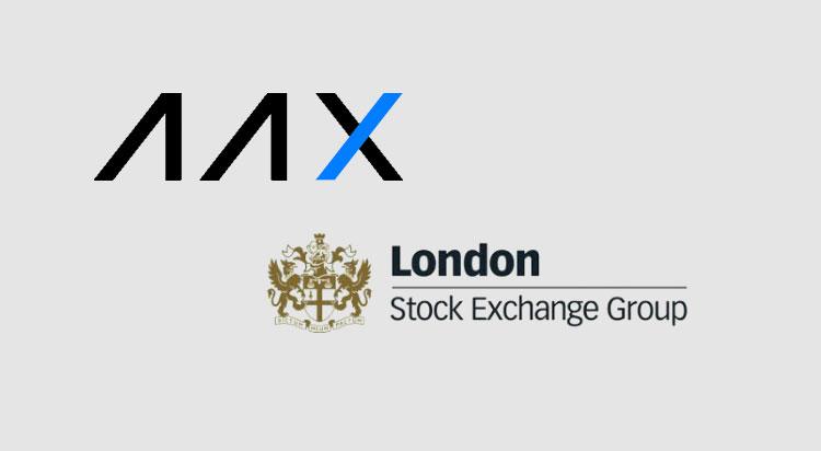 AAX crypto exchange joins London Stock Exchange Group Partner Platform