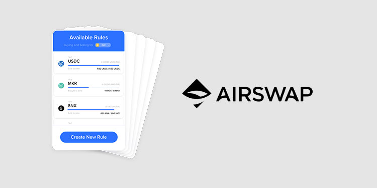 P2P crypto trading network AirSwap introduces on-chain limit order feature