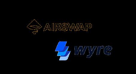 ERC20 exchange AirSwap adds fiat gateway with Wyre integration