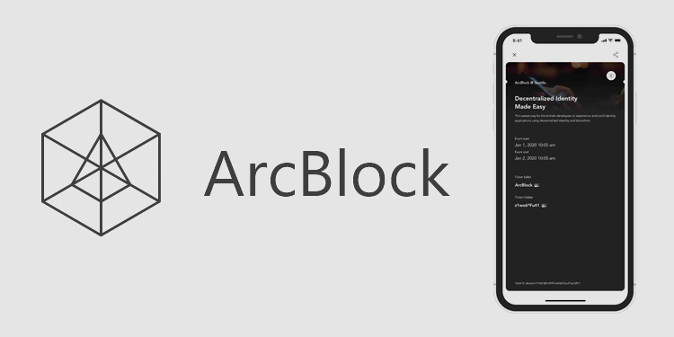 ArcBlock releases blockchain-powered ticket demo using decentralized identity