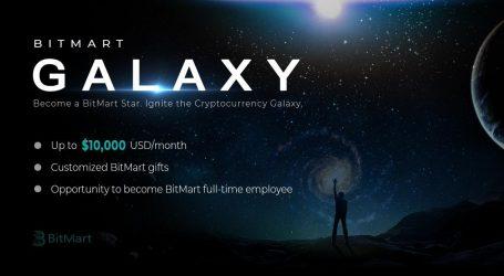 BitMart Announces Galaxy Program – Up to $10,000/Month Base Compensation