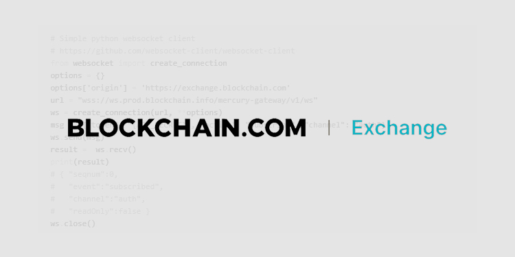 Blockchain.com Exchange API comes out of Beta and is now live