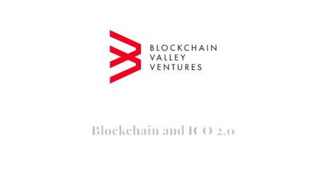 "Blockchain Valley Ventures launches ""hybrid"" blockchain business investment model"