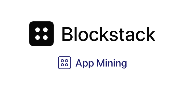 Blockstack Stacks App Mining