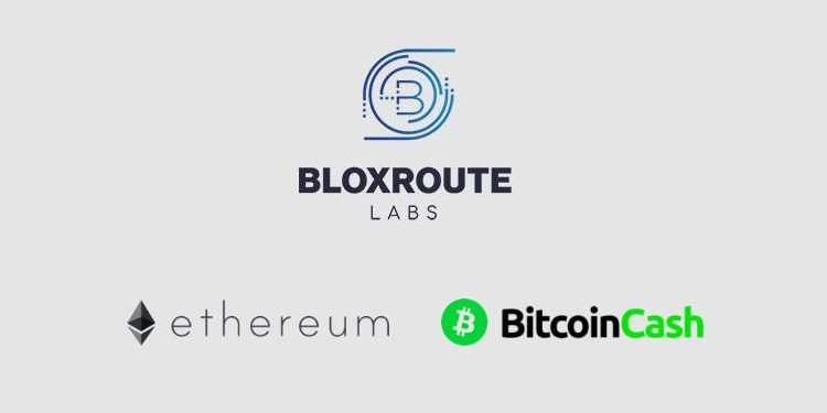 bloXroute's scaling network launches with support for Ethereum and Bitcoin Cash