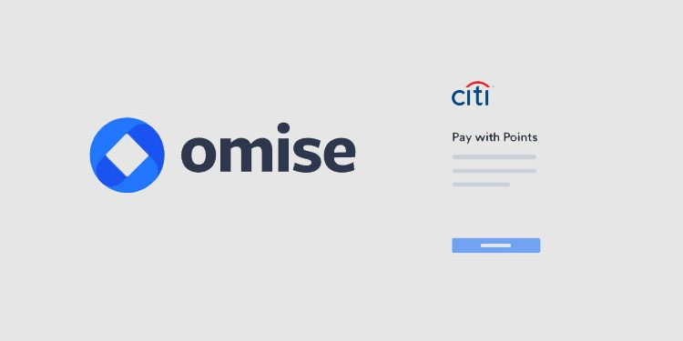 "Omise to partner with Citibank Thailand on launch of ""Pay with Points"""