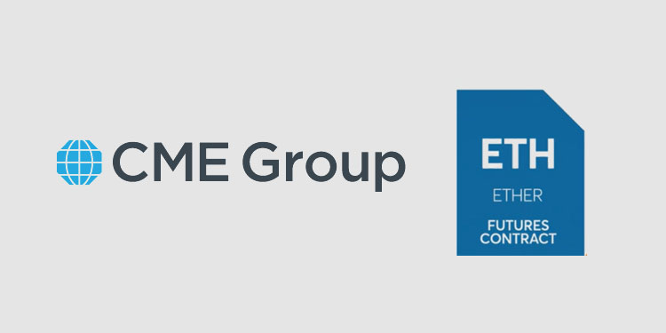 CME Group launching ether (ETH) futures on Feb 8th, 2021