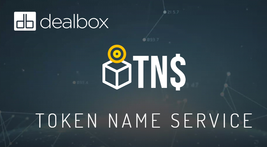 DealBox engaged by Token Name Service for planned $10M token sale