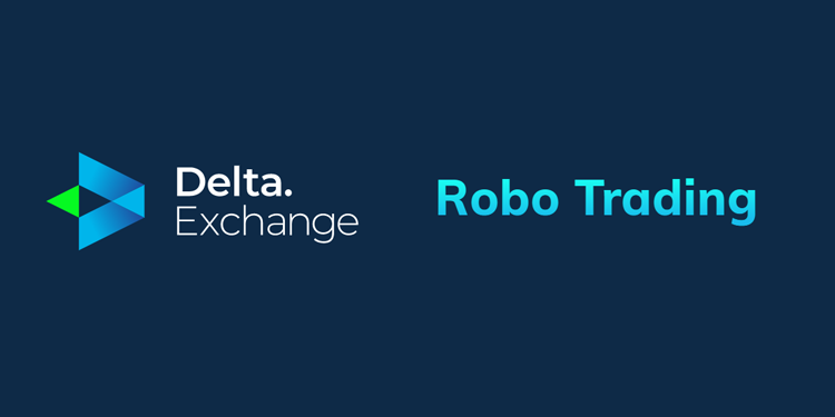Crypto derivatives exchange Delta adds robo-trading marketplace