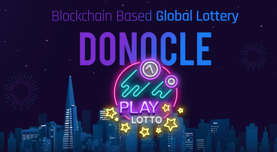 Donocle - A Unified Lottery Platform that Offers Assurance and Transparency