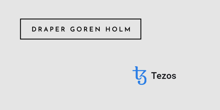 Draper Goren Holm venture fund to incubate startups building on Tezos