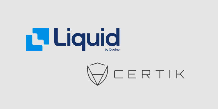 Blockchain security firm CertiK to help Liquid vet listings and IEO projects