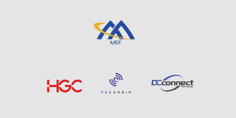 HGC, DCConnect Global, and QLC Chain successfully prove MEF LSO APIs and DLT enables Order to Cash for data services