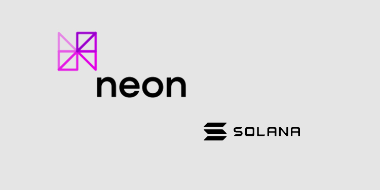 Neon Labs deploys its cross-chain EVM solution on Solana