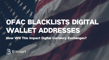 OFAC Blacklists Digital Wallet Addresses – How Will This Impact Cryptocurrency Exchanges?