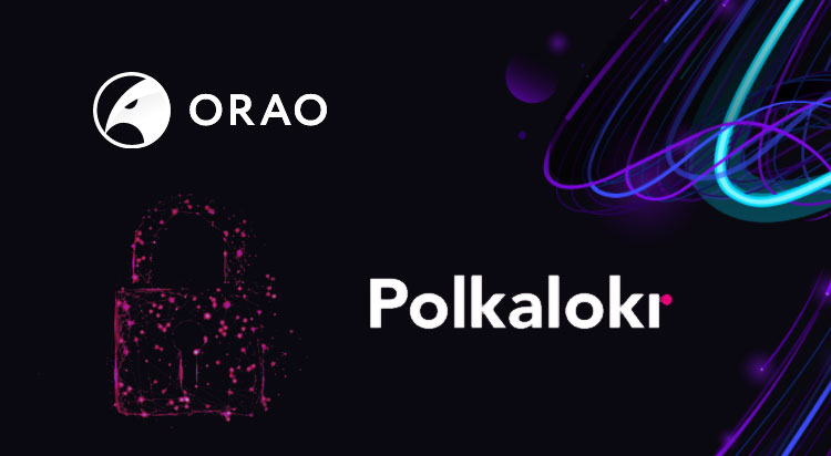 ORAO to provide Polkalokr with oracle data for its multi-chain escrow app