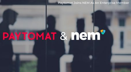 Paytomat joins NEM as enterprise member to drive real life crypto payment