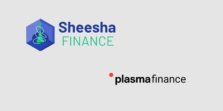 DeFi platform Sheesha Finance and aggregator Plasma Finance team up to improve asset management