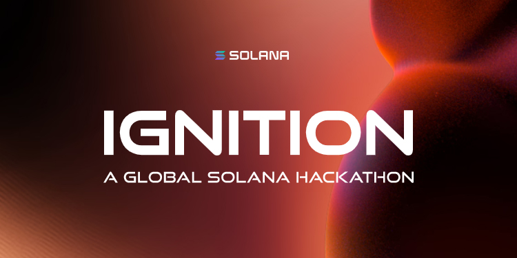 Ignition: New Solana hackathon commences with up to $5M in awards