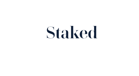 """Staked completes seed funding round for crypto-asset """"staking"""" platform"""