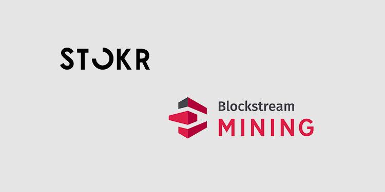 Blockstream issuing Bitcoin mining security token (BMN) on STOKR