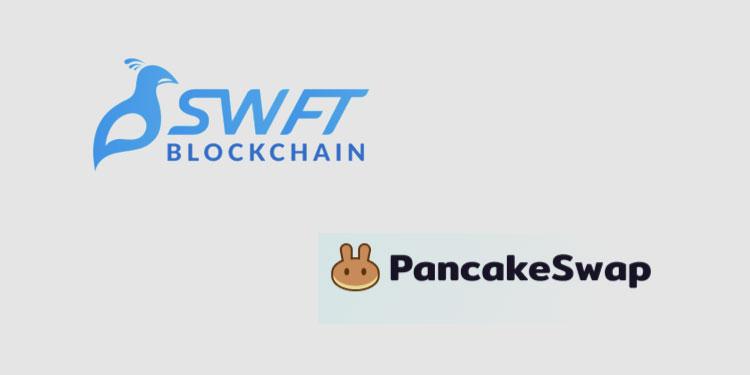 DEX liquidity provider PancakeSwap now available on SWFT Blockchain