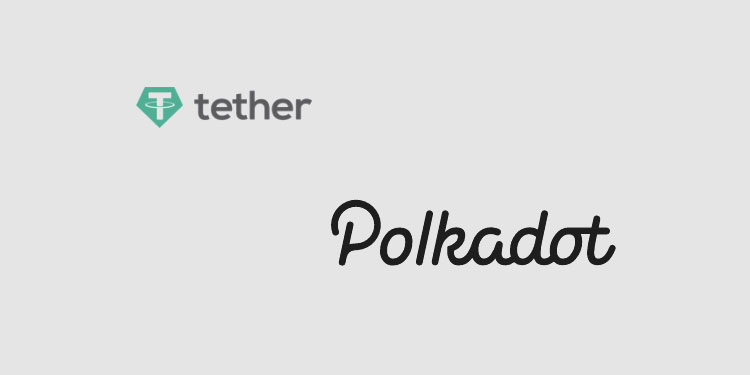 Tether (USDt) to launch on Polkadot and Kusama