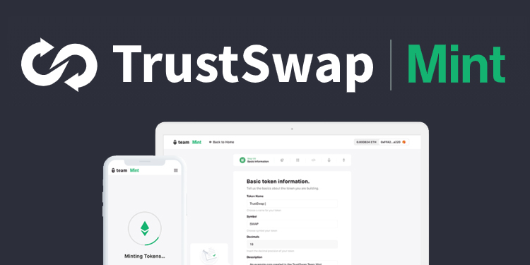 TrustSwap launches custom token generator for Ethereum and Binance Smart Chain