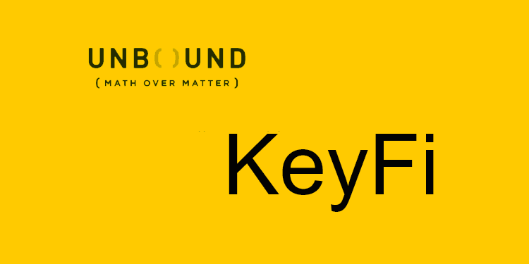 Unbound Tech developing custom MPC service for crypto-asset startup KeyFi