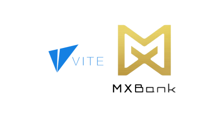 Dapp platform Vite Labs forms strategic partnership and invests in MXBank