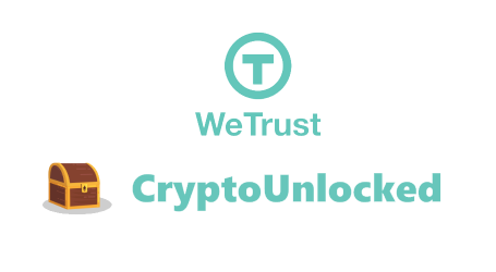WeTrust launches CryptoUnlocked platform for milestone-driven fundraising