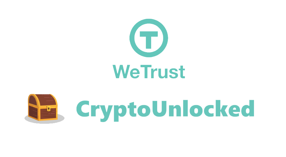 WeTrust launches CryptoUnlocked platform for milestone-driven fundraising